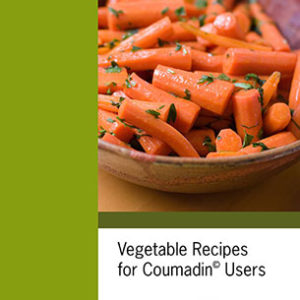 Vegetable Recipes for Coumadin Users
